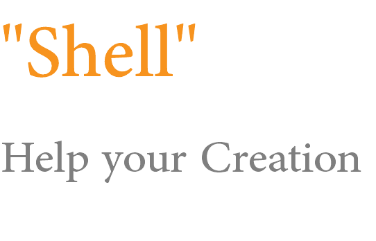 """Shell"" Help your Creation"